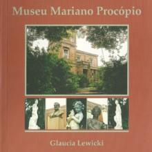 O enigma do Museu Mariano Procópio