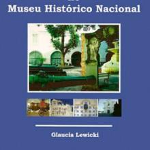 Uma aventura no Museu Histórico Nacional
