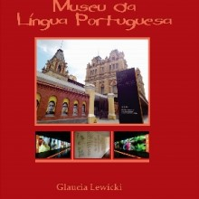 O desafio do Museu da Língua Portuguesa
