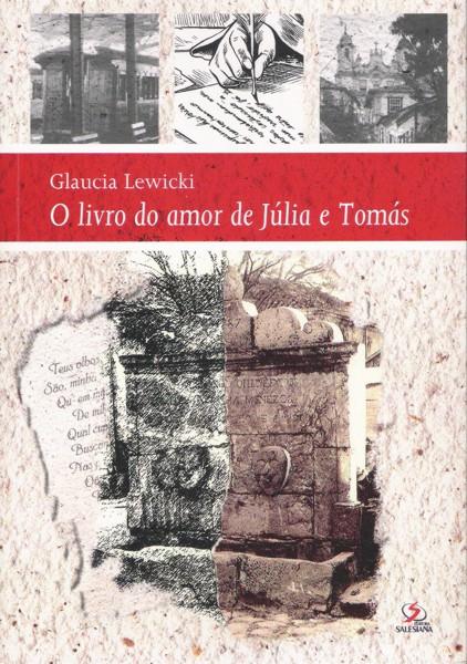 O Livro do Amor de Júlia e Tomás – 1ª edição
