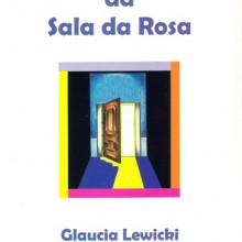 O Segredo da Sala da Rosa – 1ª edição
